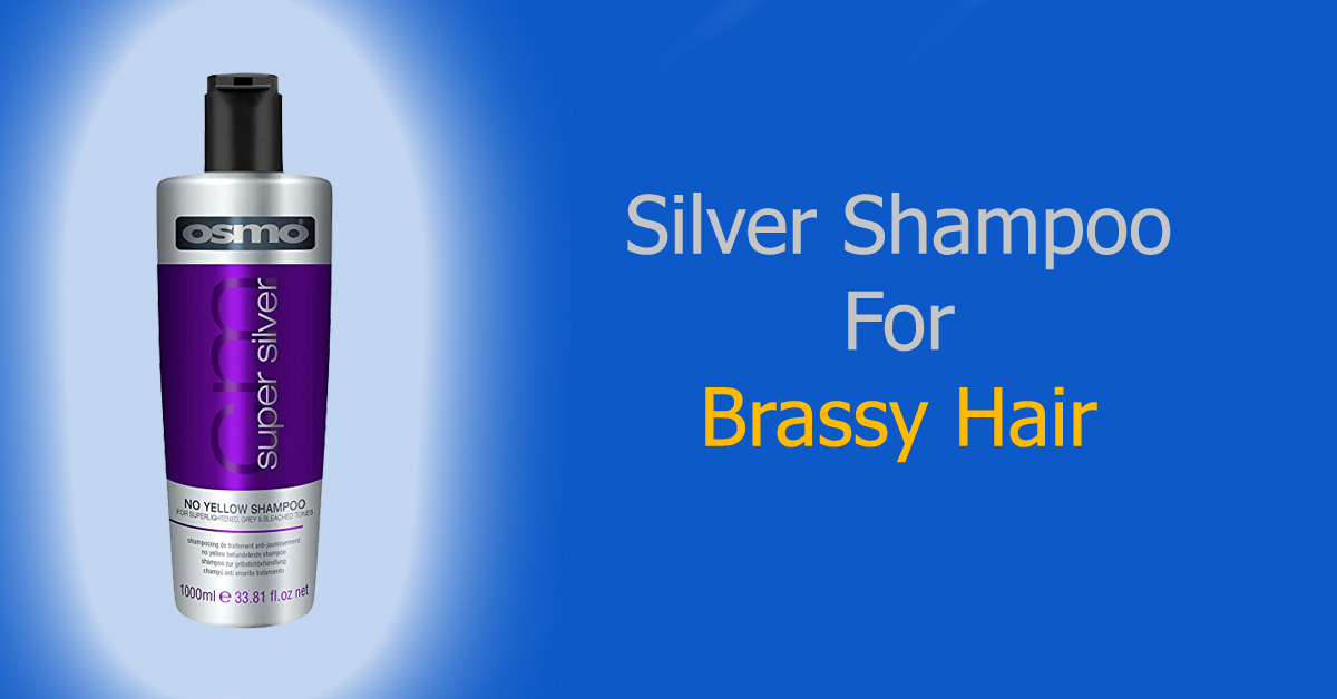 Silver Shampoo for Brassy Hair